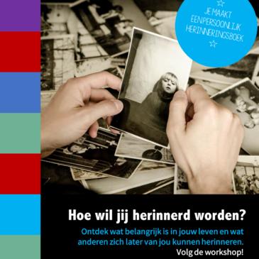 Bijzondere workshopreeks 'Hoe wil jij herinnerd worden?'
